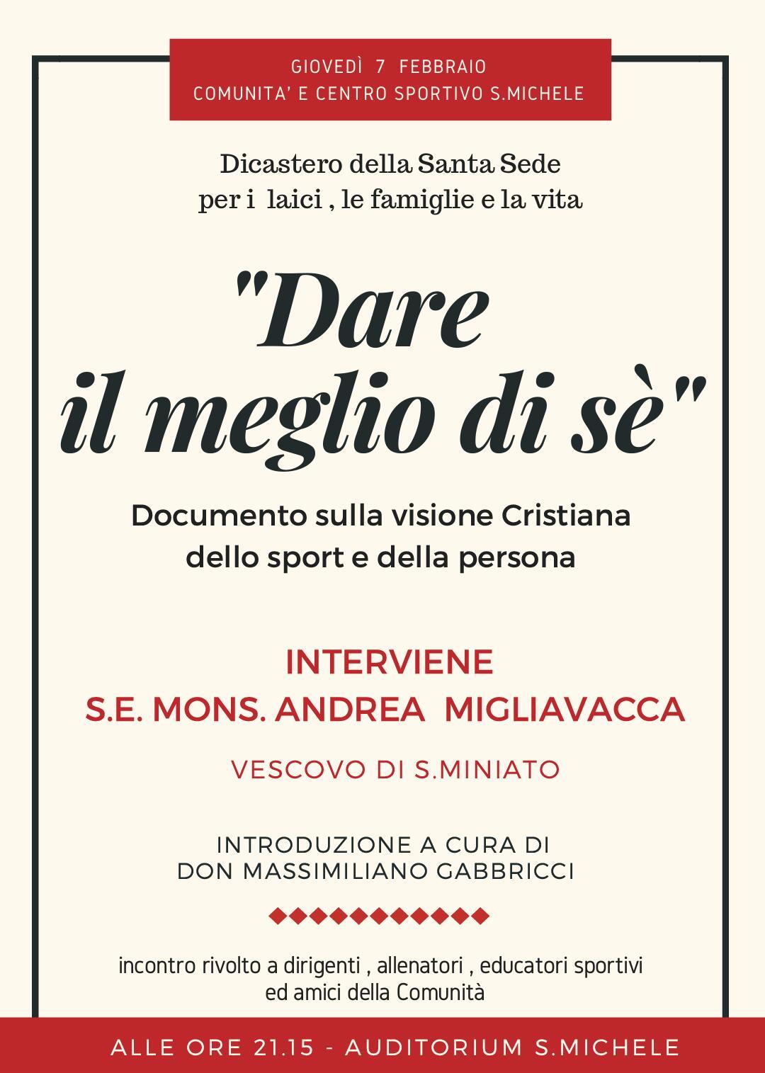 """""""Dare il meglio di sé"""": giovedì 7 febbraio incontro all'Auditorium San Michele"""